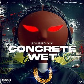 Concrete Wet
