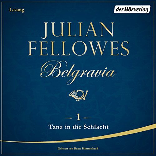 Tanz in die Schlacht (Belgravia 1) audiobook cover art