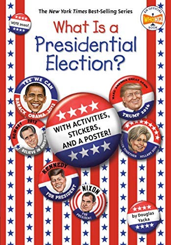 What Is a Presidential Election?: with...