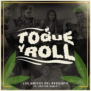 Toque Y Roll