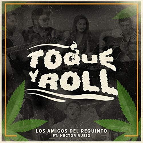 Los Amigos Del Requinto feat. Hector Rubio