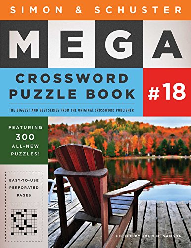 Simon & Schuster Mega Crossword Puzzle Book #18 (18) (S&S Mega Crossword Puzzles)