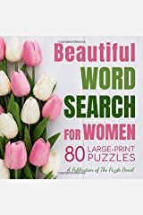 Beautiful Word Search for Women: 80 Large-Print Puzzles Paperback