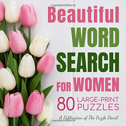 Beautiful Word Search for Women: 80 Large-Print Puzzles