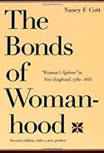 The Bonds of Womanhood: