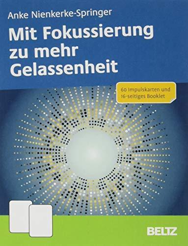 Mit Fokussierung zu mehr Gelassenheit: 60 Impulskarten und 16-seitiges Booklet