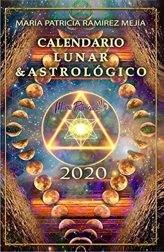 Calendario Lunar y Astrologico 2020