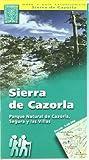Sierra de Cazorla, mapa excursionista. Escala...