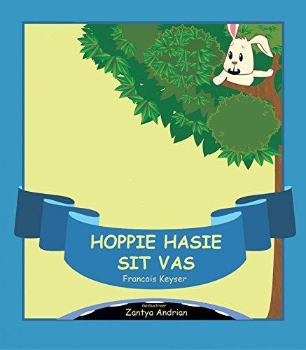 Hoppie Hasie sit vas (English Edition)