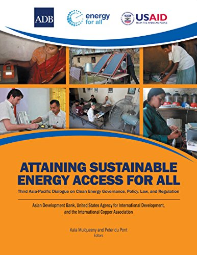 Attaining Sustainable Energy Access for All: Third Asia-Pacific Dialogue on Clean Energy Governance, Policy, Law, and Regulation