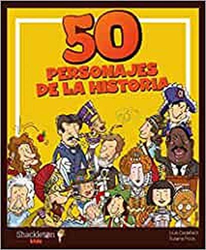 50 personajes de la historia (Shackleton Kids)