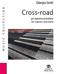 Cross-road per soprano e pianoforte