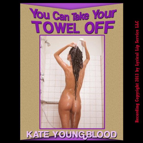 You Can Take Your Towel Off! audiobook cover art
