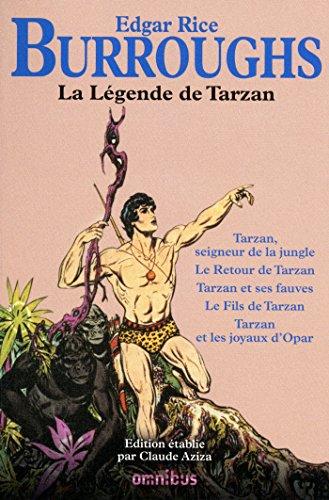 La légende de Tarzan (French Edition)
