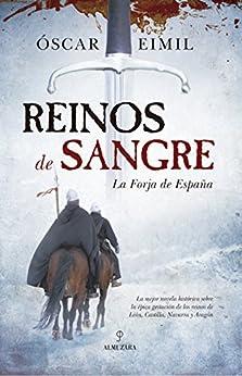 Reinos de Sangre (Novela Histórica) de [Óscar Eimil]
