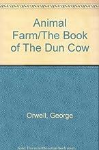 Animal Farm/The Book of The Dun Cow