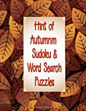 Hint of Autumn Sudoku & Word Search Puzzles: 164 Total Sudoku, Sudoku-X and Word Search! Medium to Hard Difficulty Level (Series: Fall Fun Puzzlers)