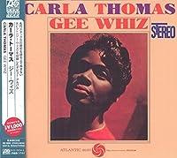 Gee Whiz by Carla Thomas (2014-05-03)