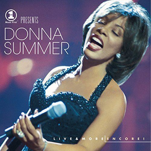 Donna Summer - VH1 Presents: Live & More Encore!