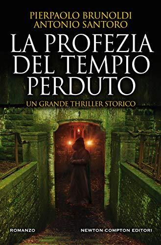 La profezia del tempio perduto eBook: Brunoldi, Pierpaolo, Santoro ...