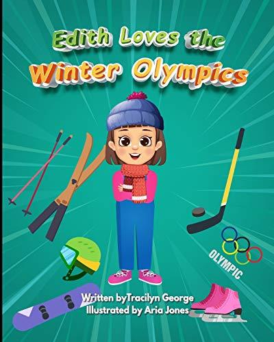 Edith Loves the Winter Olympics