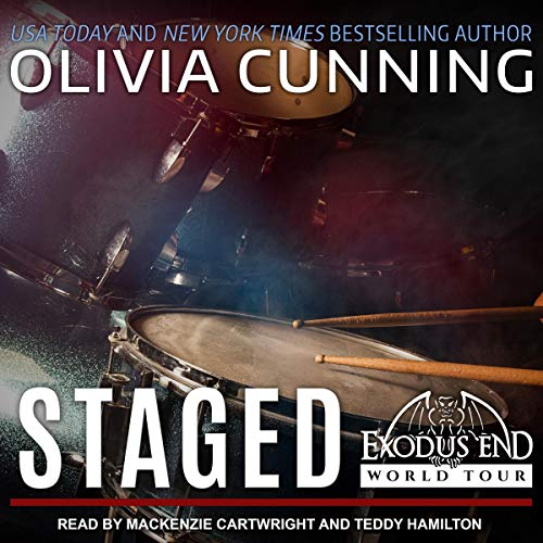 Staged     Exodus End World Tour Series, Book 3               By:                                                                                                                                 Olivia Cunning                               Narrated by:                                                                                                                                 Mackenzie Cartwright,                                                                                        Teddy Hamilton                      Length: 16 hrs and 49 mins     3 ratings     Overall 4.3