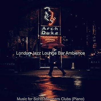 Music for SoHo Members Clubs (Piano)