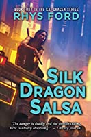 Silk Dragon Salsa (Kai Gracen)