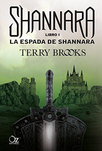 La espada de Shannara: Las crónicas de Shannara - Libro 1 (Spanish Edition)