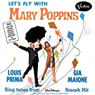 Louis Prima with Gia Maione Let's Fly with Mary Poppins