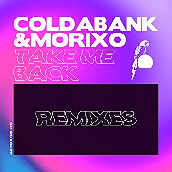 Take Me Back (Remixes)