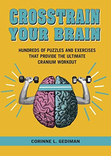 Crosstrain Your Brain: The Ultimate Cranium Workout