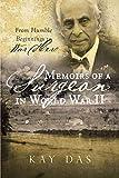 Memoirs of a Surgeon in World War II: From Humble Beginnings to War Hero (English Edition)