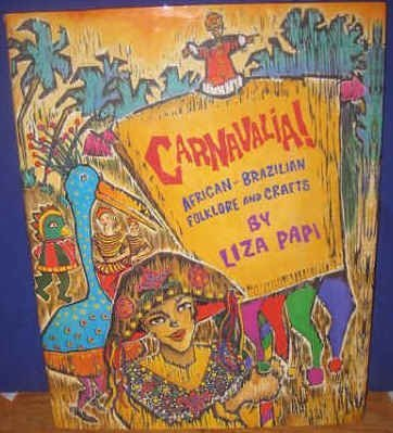 Carnavalia: African-Brazilian Folklore and Crafts