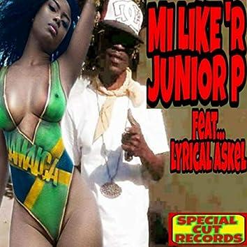 Mi Like 'R ' (feat. Lyrical Askel)