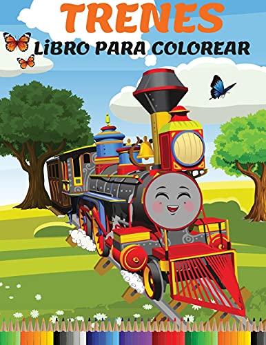 Trenes Libro para Colorear: Increíble Libro de Actividades y Colorear con Trenes y Locomotoras para Niños de 3 a 8 Años (Nivel Fácil a Medio y Difícil)