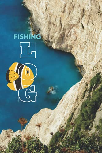 Fishing log : fish catcher for camping trips: a diary journal notepad for tracking your details ,record species, date and time, length, weight, bait or lure used, and location