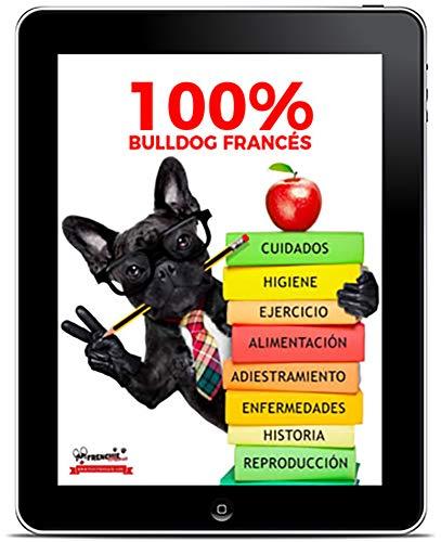 100% Bulldog Francés: La Guía del Bulldog Francés | Frenchiemania