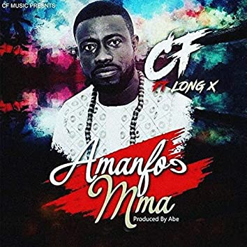 Amanfoc Mma (feat. LongX)