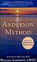 The Anderson Method -- The Secret to Permanent Weight Loss