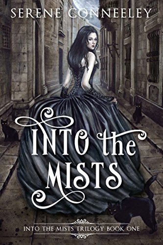 Into the Mists: Into the Mists Trilogy Book One (English Edition)