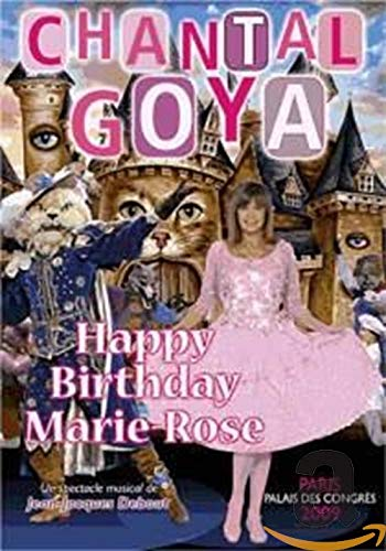 Chantal Goya - Happy Birthday Marie-Rose