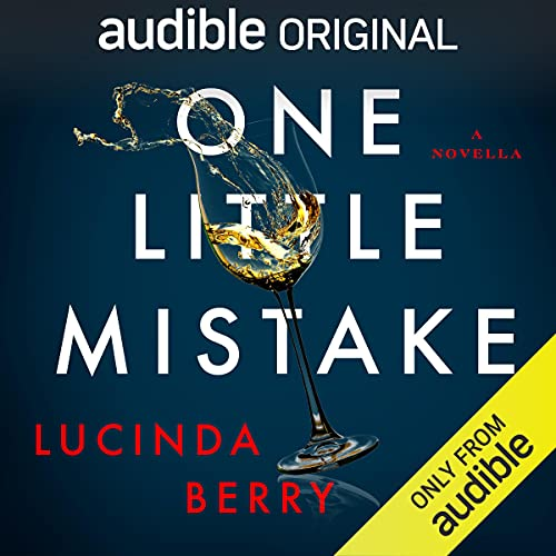 One Little Mistake Audiobook By Lucinda Berry cover art