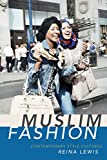 Muslim Fashion: Contemporary Style Cultures