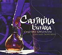 Carmina Burana by Ensemble Obsidienne (2011-08-09)