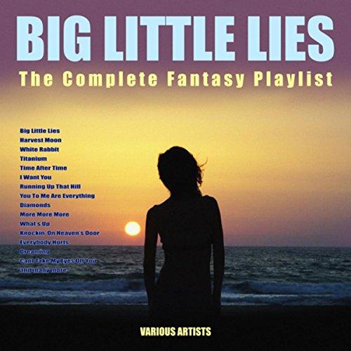 Big Little Lies -The Complete Fantasy Playlist