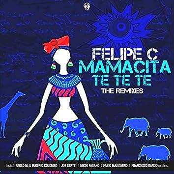 Mamacita Te Te Te (The Remixes)