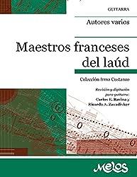Maestros franceses del laúd: Colección Irma Costanzo (Spanish Edition)