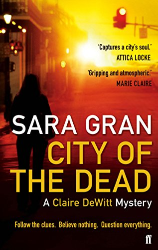 City of the Dead: A Claire DeWitt Mystery (English Edition)