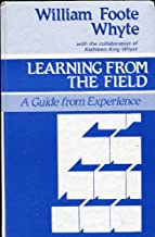 Learning from the Field: A Guide from Experience